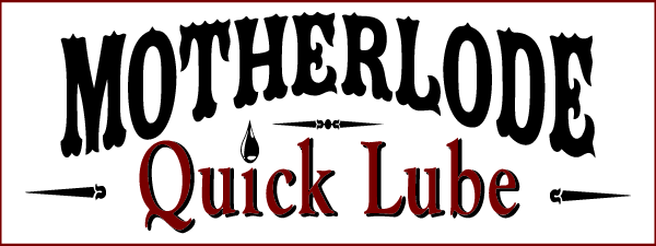 About Motherlode Quick Lube